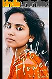 Little Flower: A Novel