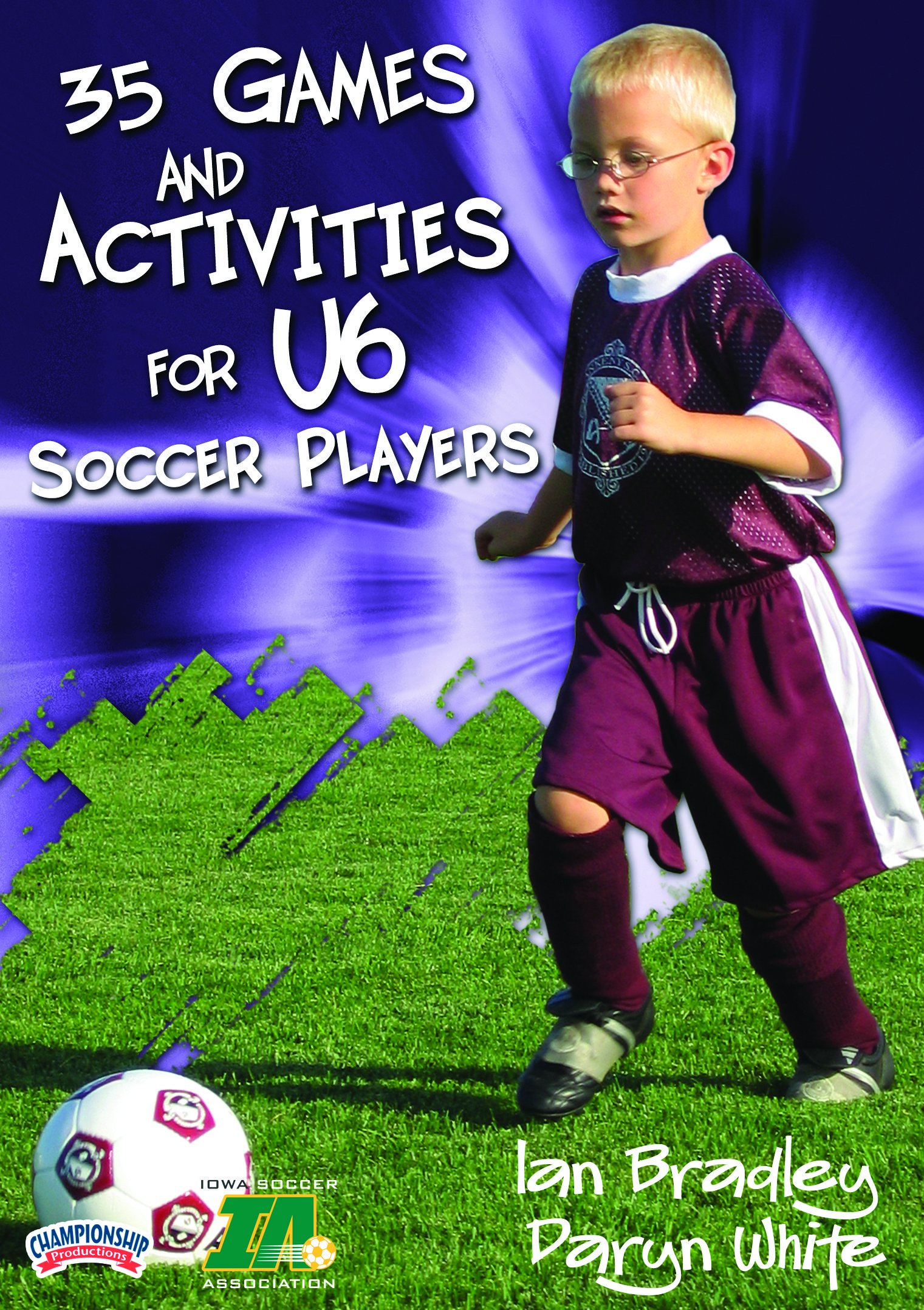 Championship Productions Games and Activities for U6 Soccer Players DVD