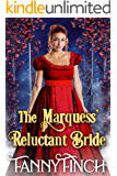 The Marquess' Reluctant Bride: A Clean & Sweet Regency Historical Romance Novel