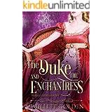 The Duke and The Enchantress (The Enchantresses Book 2)