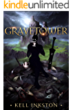 Gravetower: The Courts Divided Book Two
