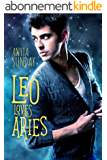 Leo Loves Aries (English Edition)