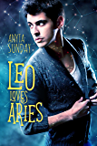 Leo Loves Aries (Signs of Love Book 1) (English Edition)