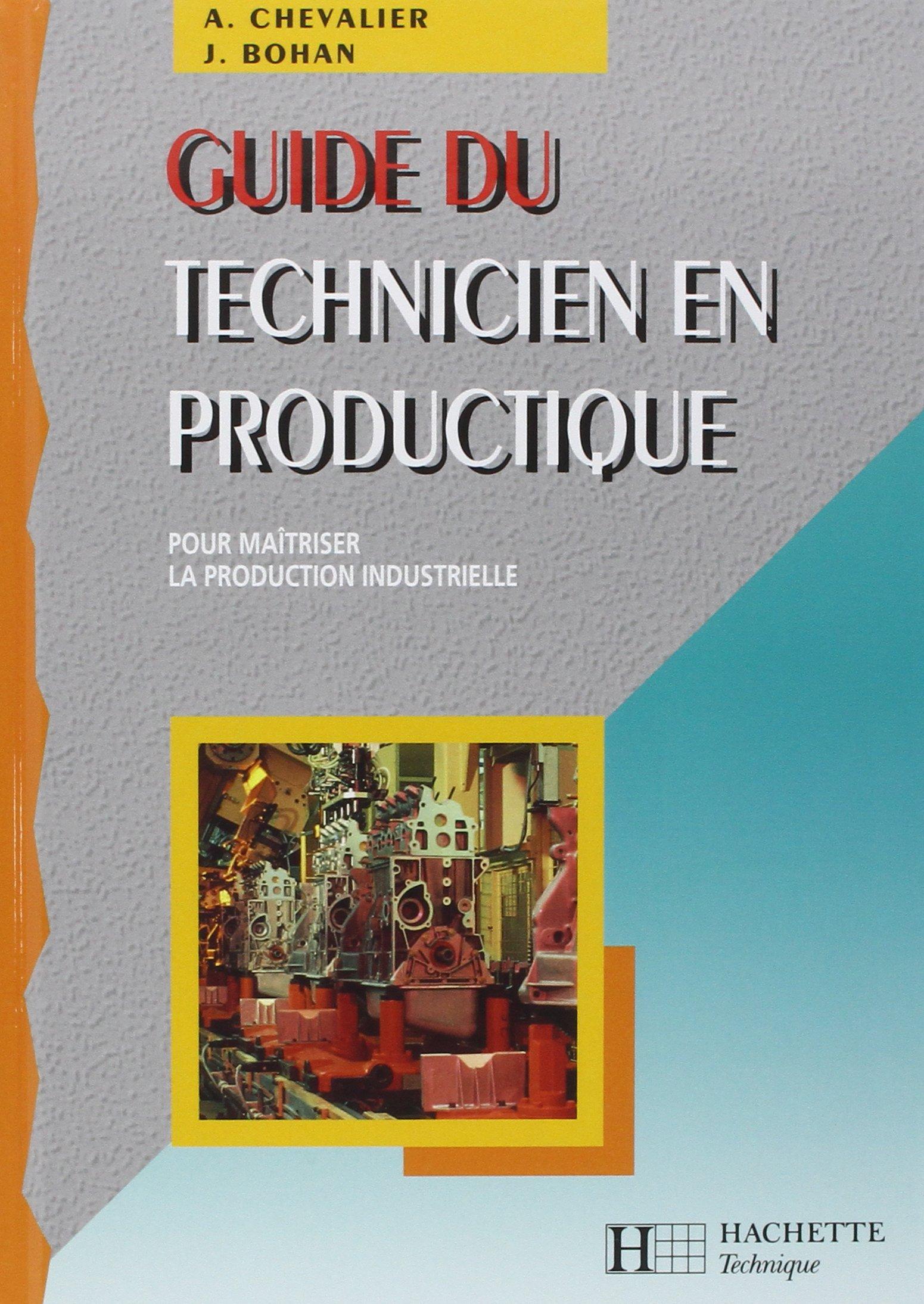 EN PRODUCTIQUE PDF TECHNICIEN GUIDE GRATUITEMENT TÉLÉCHARGER GRATUIT DU