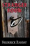 Stranger Room: An Ike Schwartz Mystery #4 (Ike Schwartz Series)
