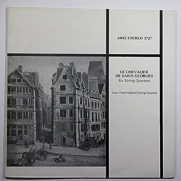 Jean Noel Molard String Quartet Le Chevalier De Saint Georges Six
