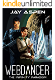 Webdancer (The Infinity Paradigm Book 1)