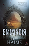 En Miroir (MM) (French Edition)
