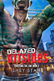 Delayed Offsides (Crossing the Line Book 2)