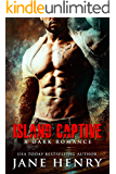 Island Captive: A Dark Romance (English Edition)