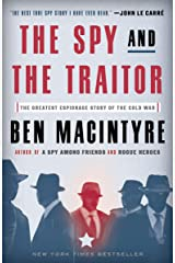 The Spy and the Traitor: The Greatest Espionage Story of the Cold War Kindle Edition