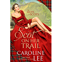 Scot on Her Trail: a hilarious enemies-to-lovers medieval romance (The Hots for Scots Book 2)
