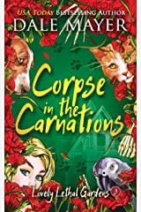 Corpse in the Carnations (Lovely Lethal Gardens Book 3) Kindle Edition