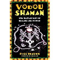 Vodou Shaman: The Haitian Way of Healing and Power