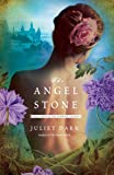 The Angel Stone: Book Three of the Fairwick Trilogy (The Fairwick Trilogy)