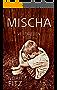 MISCHA Roman von Noah Fitz: VERTRIEBEN TEIL 1 (MISCHA TRILOGIE)
