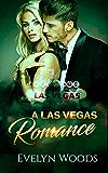 A Las Vegas Romance: A Flight Attendant's Crazy Romance With A Billionaire. Billionaire Romance - Book 1 (A Contemporary Romance Series - Romance Novels For Women)