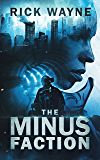 The Minus Faction: Complete Omnibus Edition