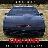 Knight Rider (The 2k16 Reworks)