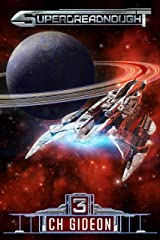 Superdreadnought 3: A Military AI Space Opera Kindle Edition