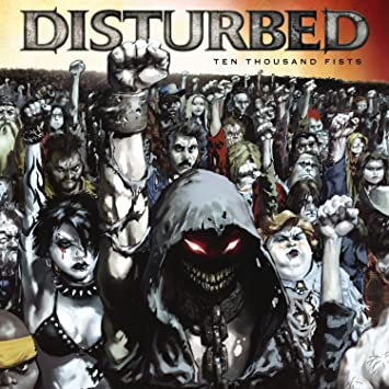 fist Disturbed-ten thousand