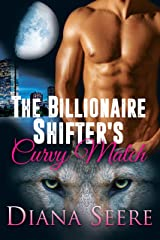 The Billionaire Shifter's Curvy Match:  (Billionaire Shifters Club #1) Kindle Edition