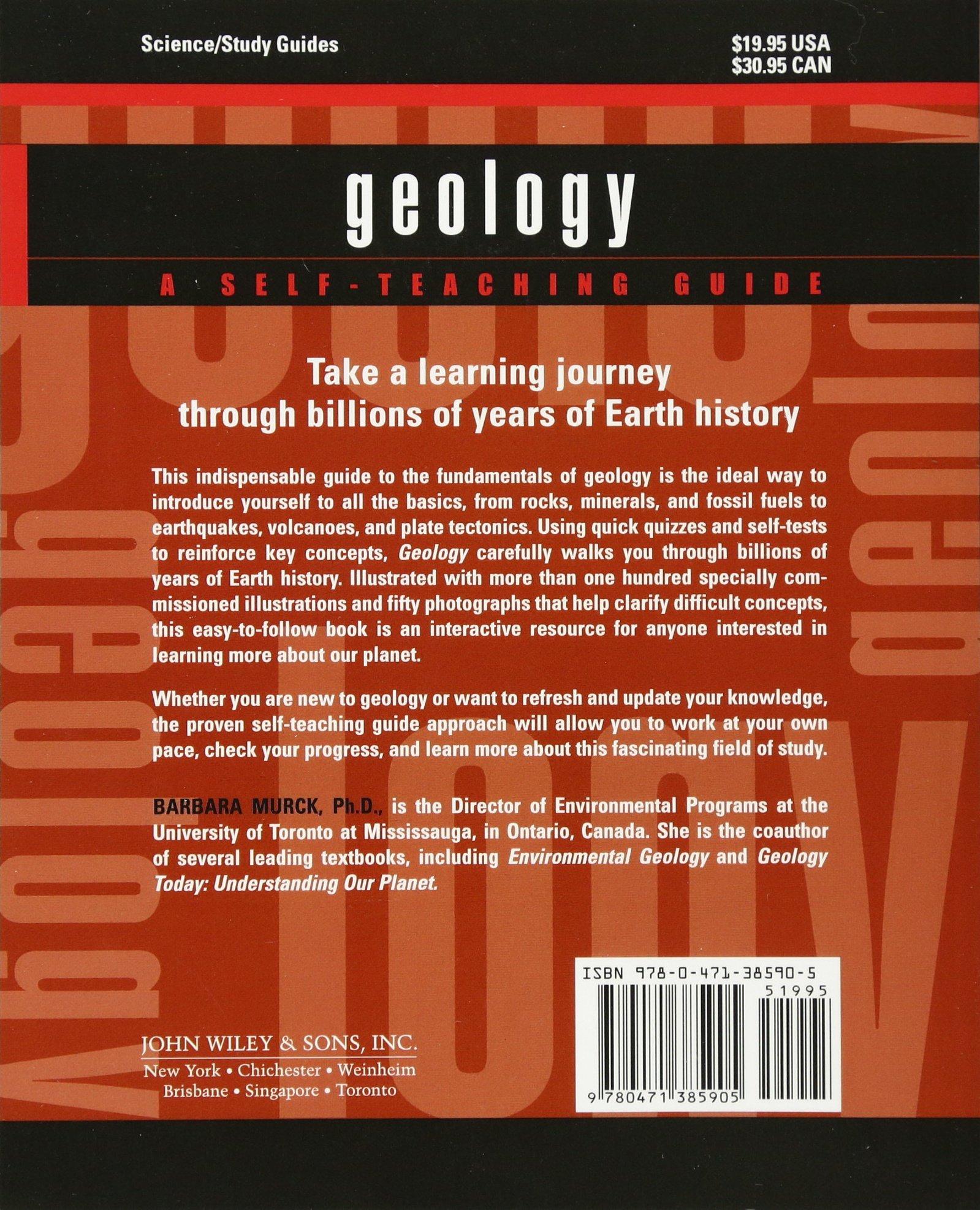 Geology a self teaching guide barbara w murck 9780471385905 geology a self teaching guide barbara w murck 9780471385905 amazon books sciox Choice Image