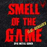 Smell of the Game (feat. Richaadeb)
