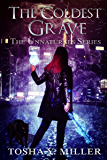 The Coldest Grave: Paranormal Romance Series (The Unnaturals Series Book 3)