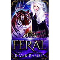 Feral: A Shifter Academy Romance (Cats of Felidae Academy Book 2) (English Edition)