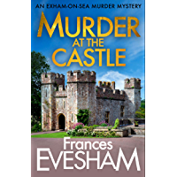 Murder at the Castle (The Exham-on-Sea Murder Mysteries Book 6) (English Edition)