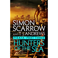 Pirata: Hunters of the Sea: Part three of the Roman Pirata series (English Edition)