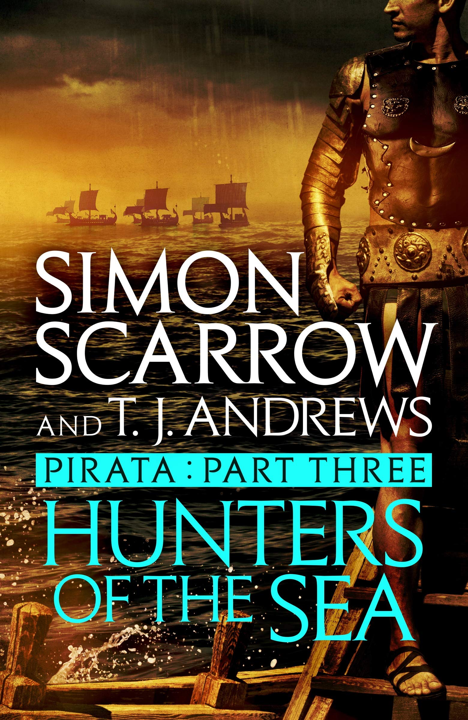 Pirata: Hunters of the Sea: Part three of the Roman Pirata series por Simon Scarrow