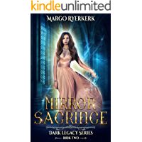 Mirror Sacrifice: A YA Urban Fantasy Novel: Dark Legacy Series Book 2