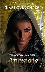 Apostate: Forbidden Things
