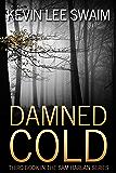 Damned Cold (Sam Harlan, Vampire Hunter Book 3)