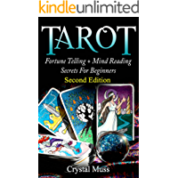 TAROT : Fortune Telling and Mind Reading Secrets (Empathy, Clairvoyance, Card Reading, Mediums and Psychics) (English Edition)