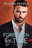 Forbidden by Time (The Forbidden Love Novels Book 3)