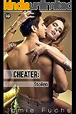 Stolen: Cheater