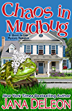 Chaos in Mudbug (Ghost-in-Law Mystery/Romance Book 6)