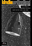 Intorno alla Luna: 304 (Classici)