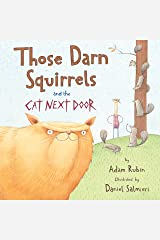 Those Darn Squirrels and the Cat Next Door Kindle Edition