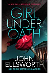 Girl, Under Oath (Michael Gresham Series Book 10) Kindle Edition