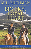 Big Sky, Loyal Heart: a Henderson Ranch Big Sky romance (Henderson's Ranch Book 5)