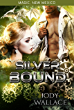 Silver Bound: Dragons of Tarakona (Magic, New Mexico Book 12)