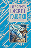 Foundation: Book One of the Collegium Chronicles (A Valdemar Novel) (English Edition)
