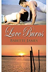 Love Burns (The River Series Book 3) Kindle Edition