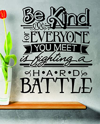 Design With Vinyl Zzz 925 1 Decor Item Be Kind To Everyone You Meets