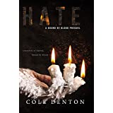 Hate: The Bound By Blood Series Prequel