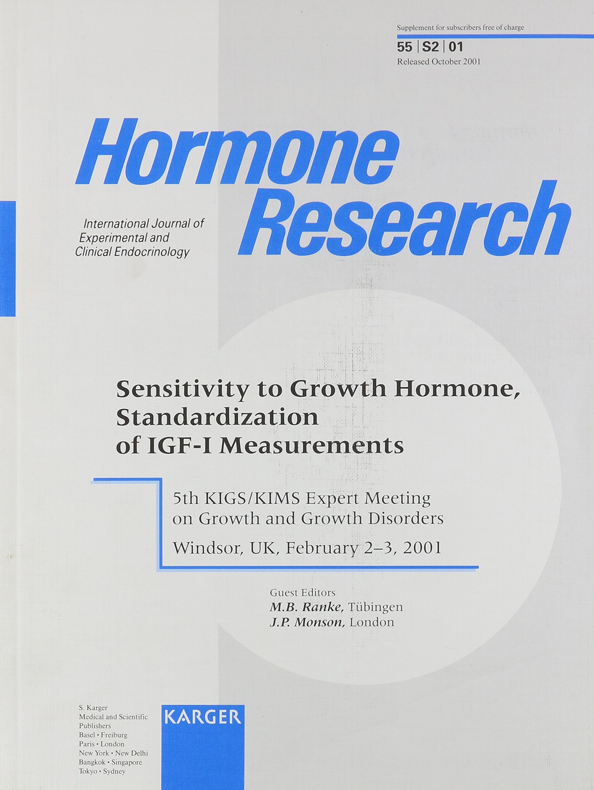 Sensitivity to Growth Hormone, Standardization of IGF-I Measurements: 5th KIGS/KIMS Expert Meeting on Growth and Growth Disorders, Windsor, February 2001 (Supplement Issue: Hormone Research 2001, 2) pdf